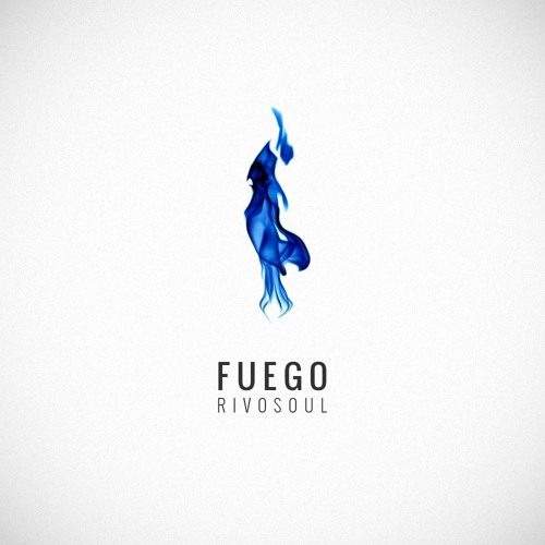 Rivo Soul X Mees Bickle - FUEGO
