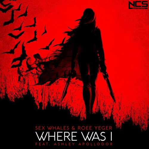 Sex Whales & Roee Yeger feat. Ashley Apollodor - Where Was I (Original Mix)