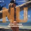 Djoko - I Know (Doitlikeus Remix) [HOUSE & BASS | FREE DOWNLOAD] [#NUHS173]