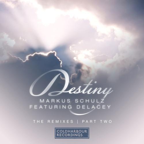 Markus Schulz Feat. Delacey - Destiny (Solid Stone Remix) [OUT NOW!!]