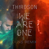 Thirdson - We Are One (DUNS Remix) mp3