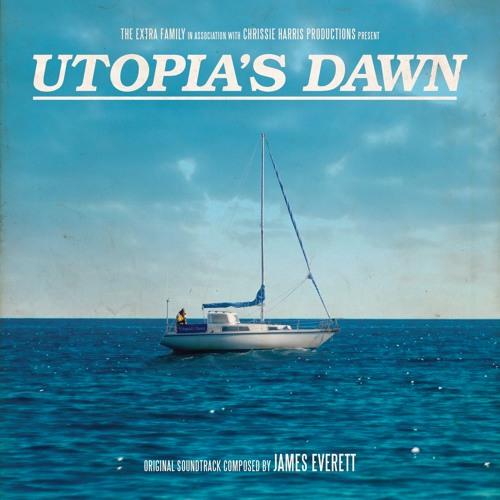 Utopias Dawn (Original Score)