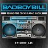 Behind The Decks Radio Show - Episode 43