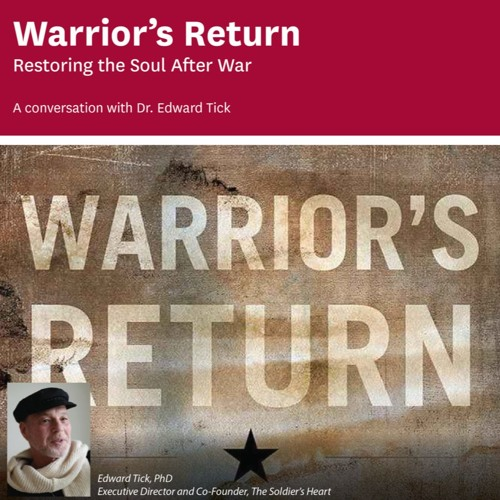 Warrior's Return: A Conversation with Edward Tick