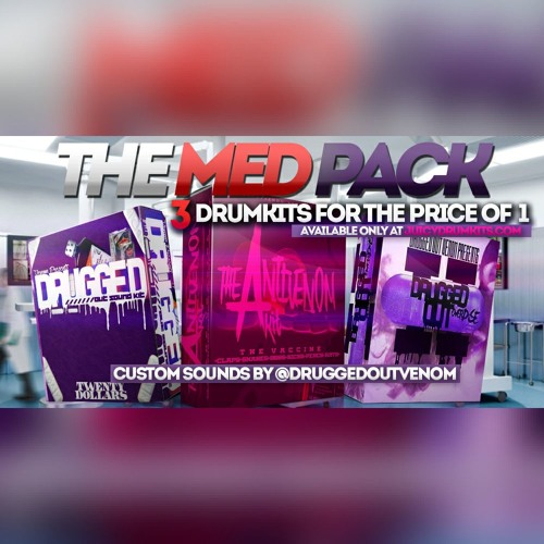 Med Pack Audio Demo 2 by @DruggedOutVenom - 3 Kits For The Price Of 1 - JuicyDrumKits.com