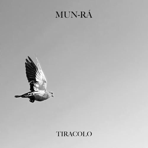 Mun-Rá - Tiracolo (2015)