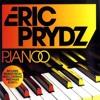 Eric Prydz Pjanoo (Club Mix)