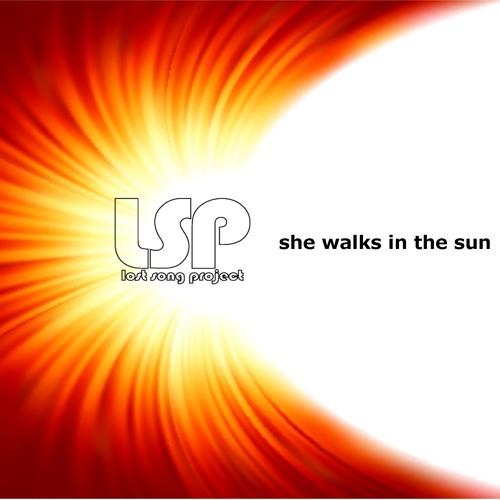 She Walks In The Sun