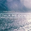 Talk Me Down (Troye Sivan Cover)