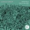 Jonny Drop - Mind Field (FREE DOWNLOAD) mp3