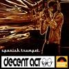 Spanish Trumpet Decent Act