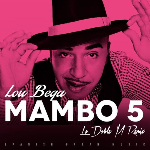 Lou Bega - Mambo No. 5 (La Doble M Remix)