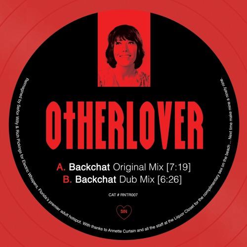 Otherlover - Backchat (Dub Mix)