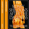 Sidney Sheldon's After The Darkness, By Sidney Sheldon And Tilly Bagshawe, Read By Caitlin Thorburn