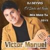 Victor Manuel Mix  Mala Tu 2015 [[Ðeyvis Ðeejay]]