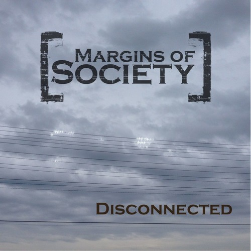 Margins Of Society - Diminished Returns