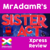 Sister Act the Musical by Hamilton Operatic and Dramatic Club - MrAdamR's Xpress Review