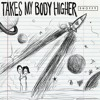 Takes My Body Higher (feat. Lincoln Jesser)