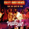 The Isley Brothers - For The Love Of You (Paul Soir Edit) FREE WAV DOWNLOAD