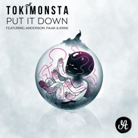 TOKiMONSTA - Put It Down (ft. Anderson .Paak & KRNE)