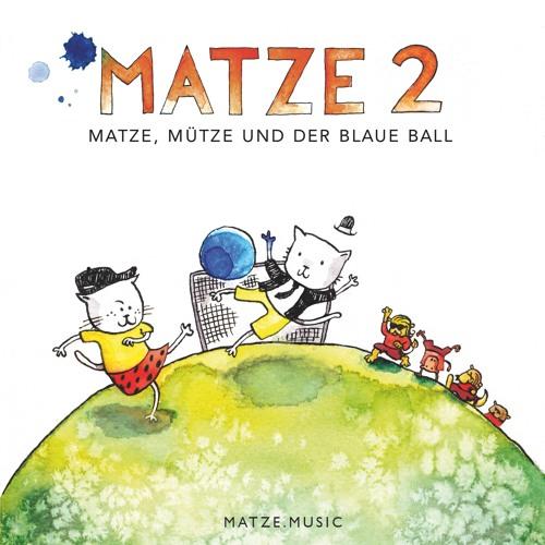 Trailer - Matze 2 - Matze, Mütze und der blaue Ball