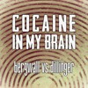 Bergwall vs Dillinger - Cocaine In My Brain [Extended] FREE DOWNLOAD