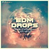 EDM Drops Vol. 1 - Famous Audio [Sample Pack]