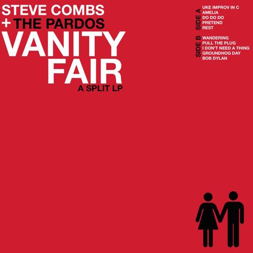 Vanity Fair (w/ The Pardos)