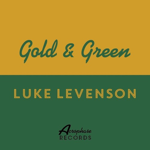 Gold & Green - Luke Levenson (Acrophase Records)