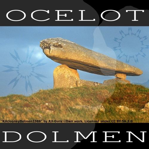 Dolmen.... coming in a few days on OCELOT MUSIC on RE:VOLT