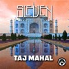 Sleven (Brad Smith) - Taj Mahal (FREE DOWNLOAD)!!