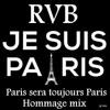 Paris Sera Toujours Paris Hommage Mix