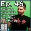 Funhaus' Adam Kovic (Special Guest) - Kinda Funny Gamescast Ep. 46