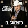 El Guerito - Martin Castillo (Estudio 2015)