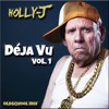 Holly-J | Deja Vu | Vol. 1 | Old School Mix [DOWNLOAD IN DESCRIPTION]