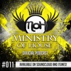 MINISTRY of HOUSE 011 by DAVE & eMTy