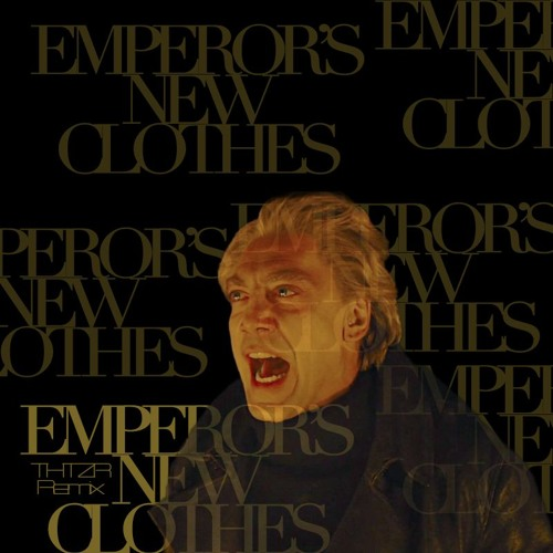 Emperor's New Clothes (THTZR Mashup DEMO*) // Panic At The Disco! Remix