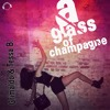 Grimaldo & Tessa B. - A Glass Of Champagne (DISCOTEK & Side - B Remix Edit)  Sc