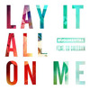 Rudimental feat. Ed Sheeran - Lay it all on me - Oliver Moldan Remix (official Audio) Portada del disco