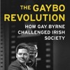 The Gaybo Revolution- How Gay Byrne Challenged Irish Society
