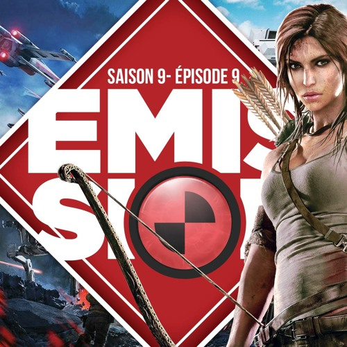 Gamekult l'émission #281 : Star Wars Battlefront / Rise of the Tomb Raider