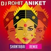 Shanta Bai Vs Lean On DJ ROHIT & DJ ANIKET Power Pack Mix 2K15