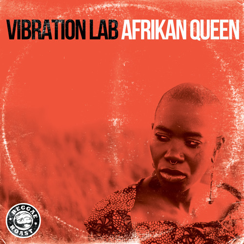 Vibration Lab - Afrikan Queen *Free Download*