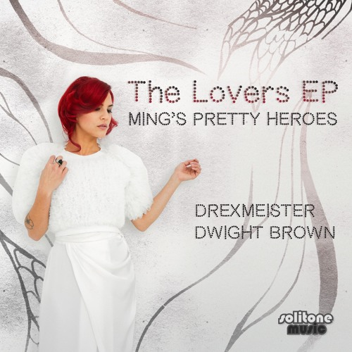 Ming's Pretty Heroes - Lovemakers Heartbreakers - Drexmeister Rework