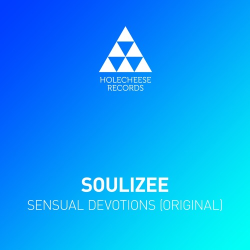 HCR 018 Soulizee - Sensual Devotions (Original Mix)