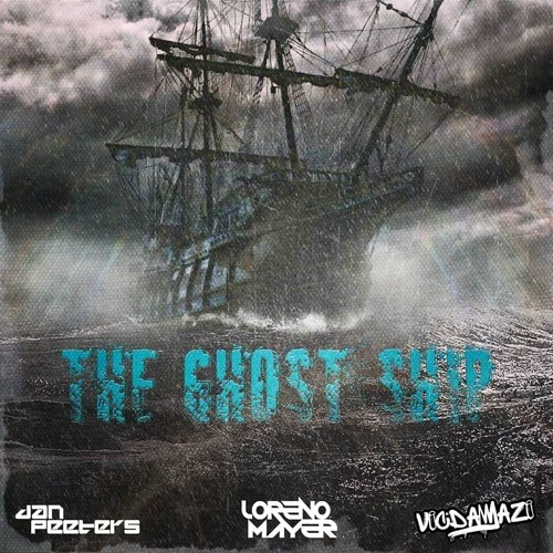 Loreno Mayer, Dan Peeters & Vic Damazi - Ghost Ship (Original Mix)