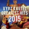 Vybz Kartel | Unchained Addi Innocent Greatest Hits 2015
