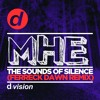 MHE - The Sounds Of Silence (Ferreck Dawn Remix) [OUT NOW]