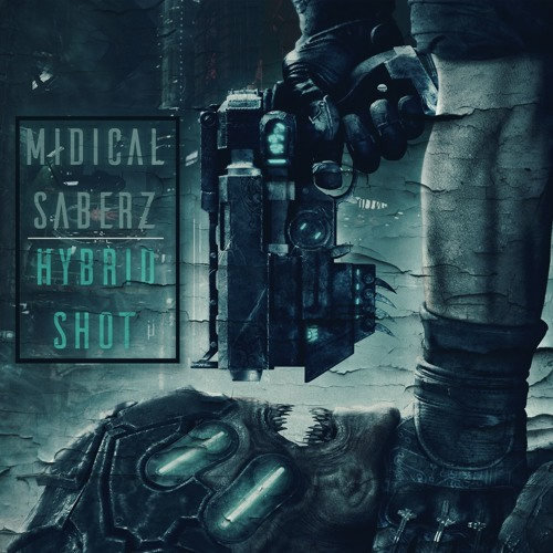 MIDIcal & SaberZ - Hybrid Shot (Original Mix)