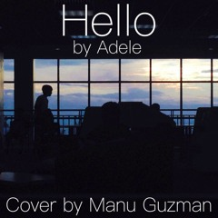 Hello - Adele (Cover by Manu Guzman)